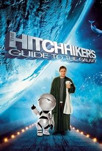 The Hitchhiker's Guide to the Galaxy (2005) - Rotten Tomatoes