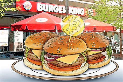 Burger King Starts Accepting Bitcoin for Online Orders in