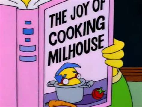 The joy of cooking Milhouse : TheSimpsons